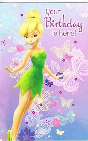 Disney Fairies Tinkerbell Your Birthday Is Here Card