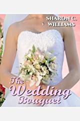 The Wedding Bouquet Kindle Edition