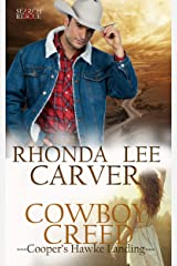 Cowboy Creed (Cooper's Hawke Landing Book 1) Kindle Edition