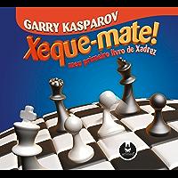 Xeque-mate: Meu primeiro livro de xadrez