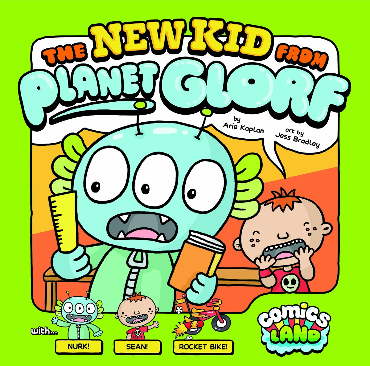 The New Kid from Planet Glorf (Comics Land)
