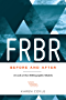FRBR, Before and After: A Look at Our Bibliographic Models (English Edition)