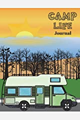 Camp Life Journal: There is a green camper on cover Paperback