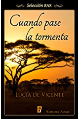 Cuando pase la tormenta (Spanish Edition) Kindle Edition