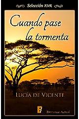 Cuando pase la tormenta (Spanish Edition) Kindle Edition