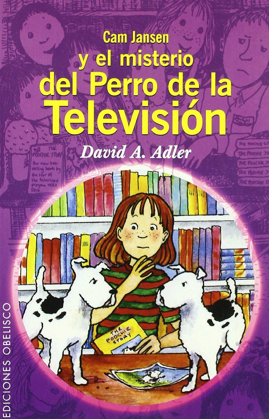 Cam Jansen y el misterio del perro de la televisión INFANTILES - 9788497771917: Amazon.es: DAVID A. ADLER: Libros