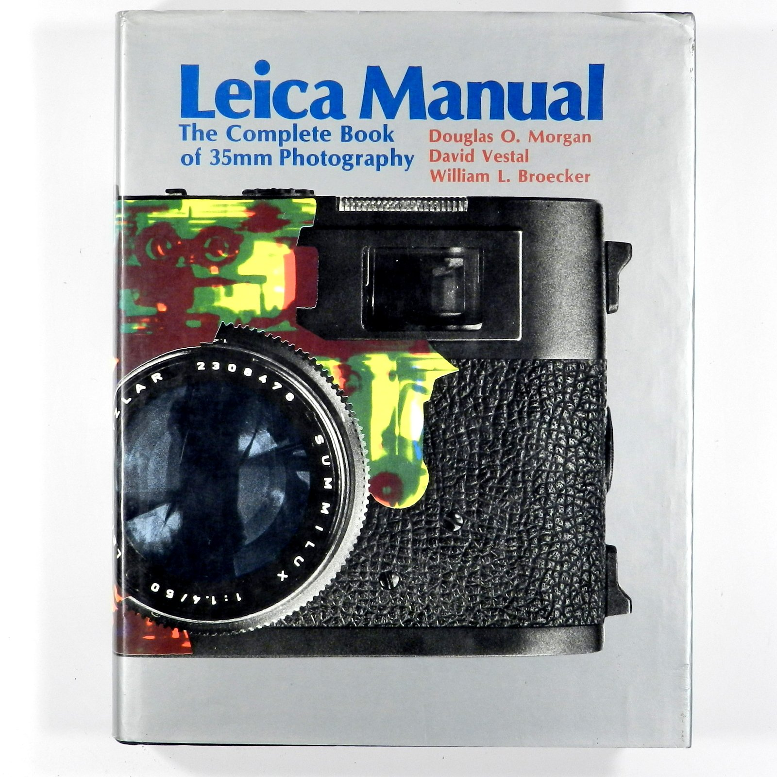 Leica manual: The complete book of 35mm photography: Amazon.co.uk: Douglas  O Morgan: 9780871000033: Books