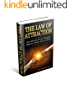 The Law of Attraction:  How Quantum Energy Manifests Happiness, Health, Success and Love (Law of Attraction, Quantum Energy, Manifestation,Happiness, Success, Love )