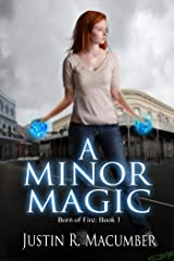 A Minor Magic: Born of Fire - Book 1 Kindle Edition