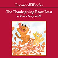 The Thanksgiving Beast Feast: A Harry & Emily Adventure