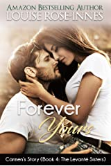 Forever Yours (Carmen's Story): The Levanté Sisters Series - Book 4 Kindle Edition