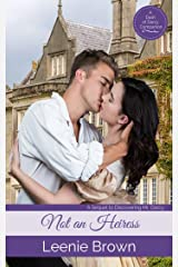 Not an Heiress: A Sequel to Discovering Mr. Darcy (Dash of Darcy and Companion Stories Book 6)