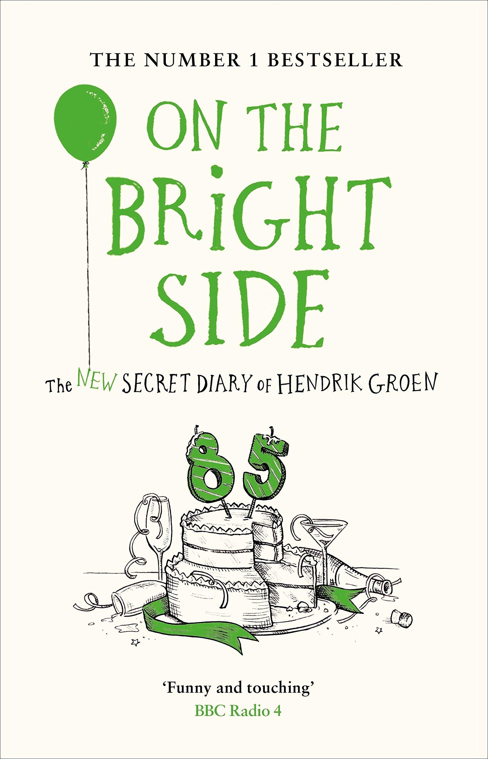 the Bright Side Amazon Hendrik Groen Hester Velmans