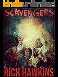 Scavengers: A Survival Horror Novella