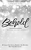 Behold: A Christmas Advent Journey