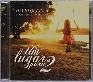cd do david quilan um lugar para 2