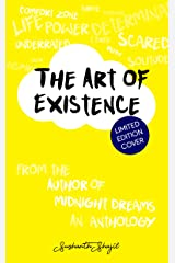 The Art of Existence Kindle Edition