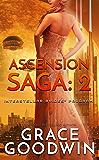 Ascension Saga: 2 (Interstellar Brides® Program: Ascension Saga)