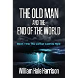 The Old Man and the End of the World, Book Two: The Center Cannot Hold