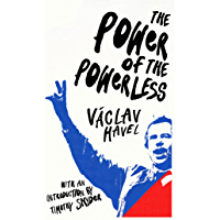 The Power of the Powerless (Vintage Classics)