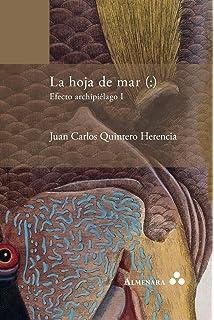 La hoja de mar (:)  Efecto archipiélago I (Spanish Edition)
