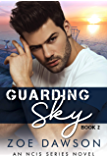 Guarding Sky (NCIS Series Book 2)
