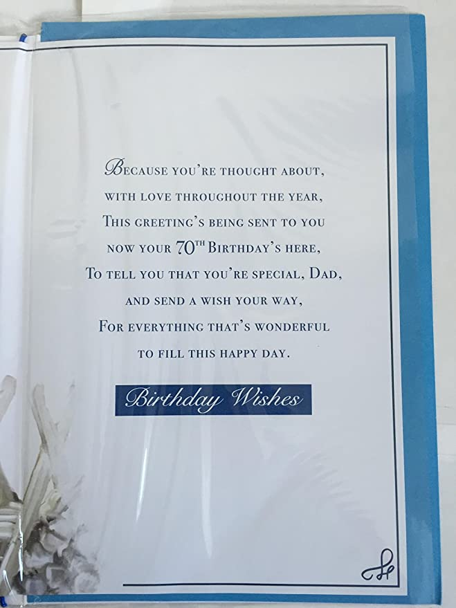 To A Wonderful Dad On Your 70th Birthday Card 70 Seventy White Blue Foil Design Amazoncouk Office Products