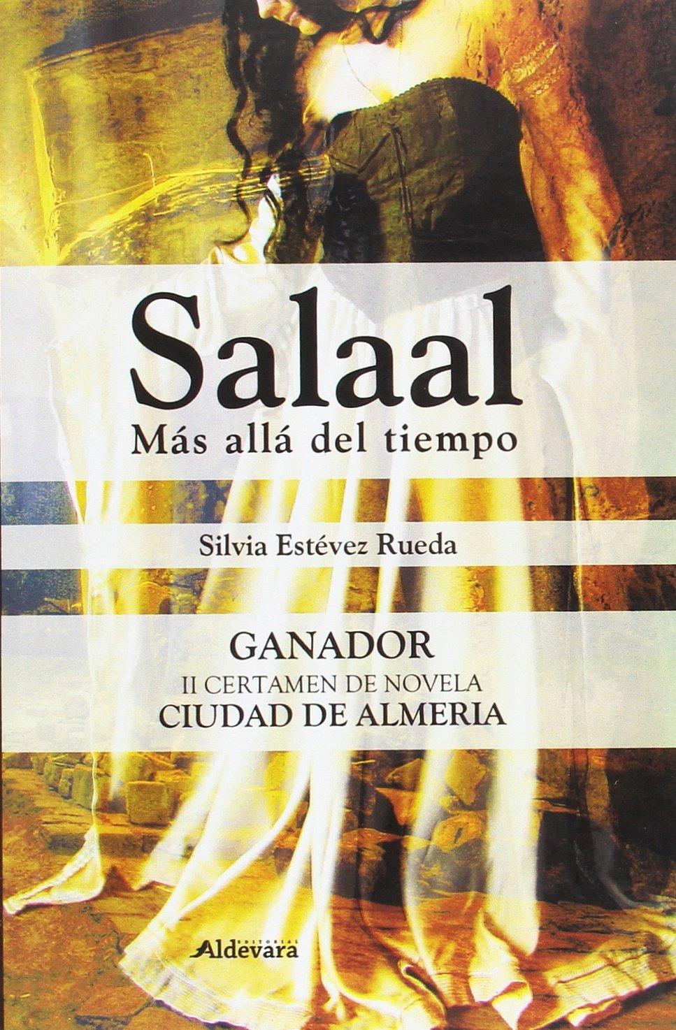Salaal. Más Allá Del Tiempo: Amazon.es: Estévez Rueda, Silvia: Libros
