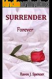 Surrender Forever (Surrender Trilogy Book 3)