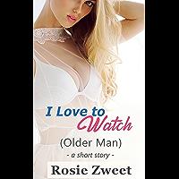 I Love to Watch: Older Man
