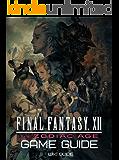 Final Fantasy 12 The Zodiac Age walkthrough, guide, tips and more (English Edition)