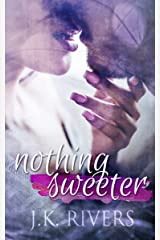 Nothing Sweeter Kindle Edition