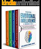 Master EMOTIONAL INTELLIGENCE: 4 Books in 1: Mental Toughness: Atomic Habits, Dark Psychology Secrets: Persuasion…
