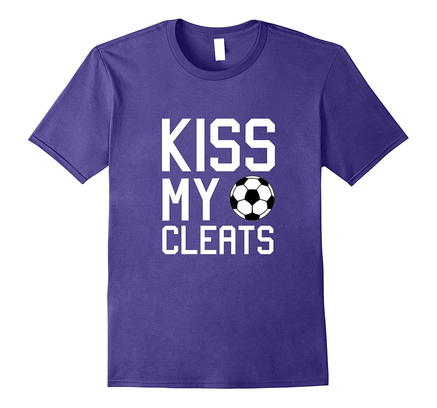 Kiss My Cleats Football Sport Lover Humor T shirt-FL