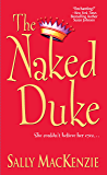 The Naked Duke (Naked Nobility Book 1)