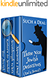 Such A Deal: Three Nice Jewish Detective Mysteries