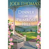 Dinner on Primrose Hill (A Honey Creek Novel Book 3)