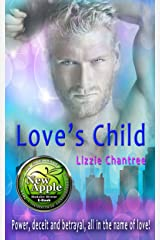 Love's Child: Power, deceit and betrayal, all in the name of love! Kindle Edition