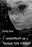 Confessions of a Teenage Rape Survivor (Confessions Universe Book 1)