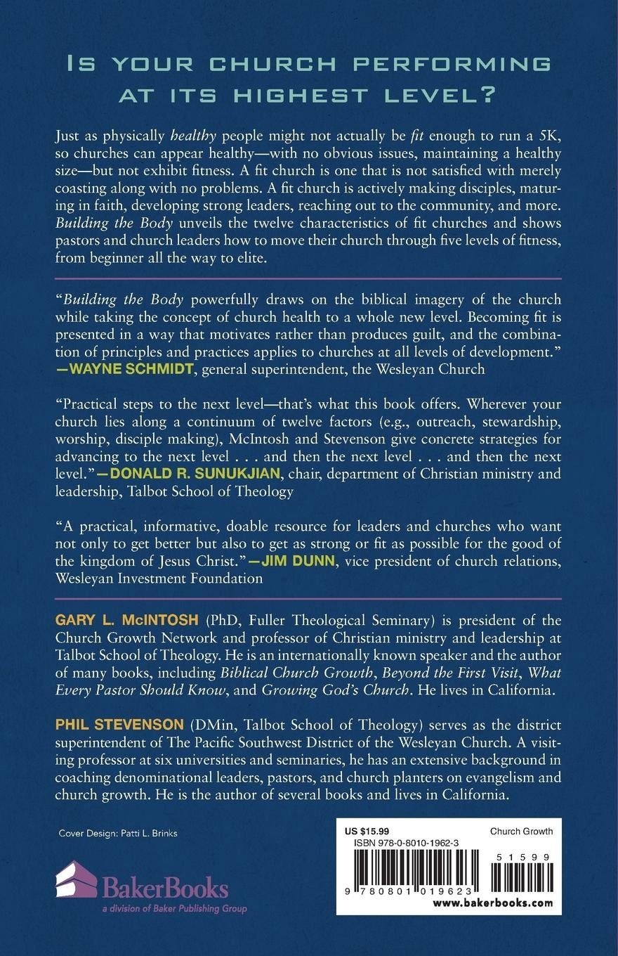 Building the Body: 12 Characteristics of a Fit Church: Gary L. McIntosh,  Phil Stevenson: 9780801019623: Amazon.com: Books