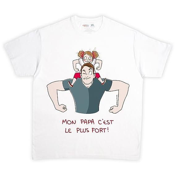 fbf94ff4cbf29 rigolobo Shirt pour Papa Mon Papa C est Le Plus Fort - Blanc  Amazon ...