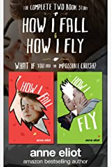 How I Fall & How I Fly: The Complete Two Book Series Kindle Edition
