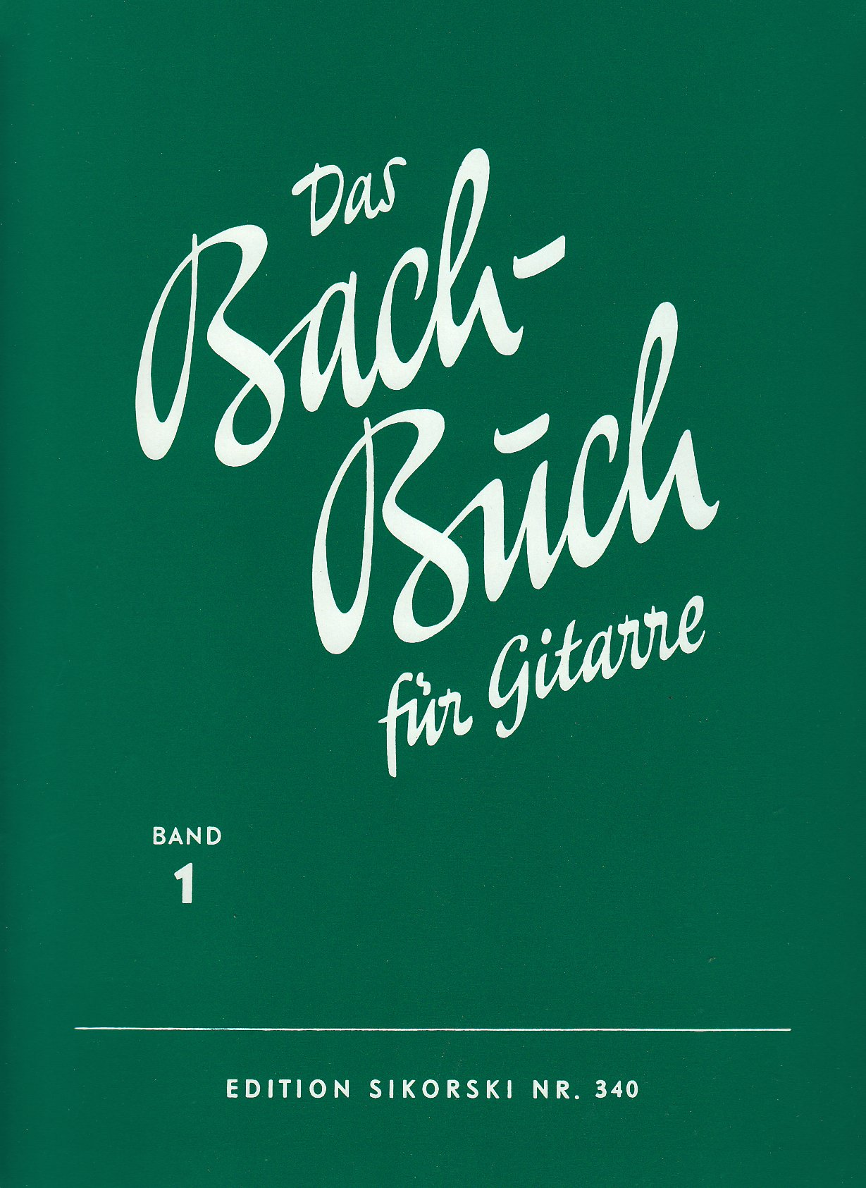 Bach Buch 1. Gitarre