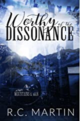 Worthy of the Dissonance: A Rock Star Romance (Mountains & Men Book 3) Kindle Edition