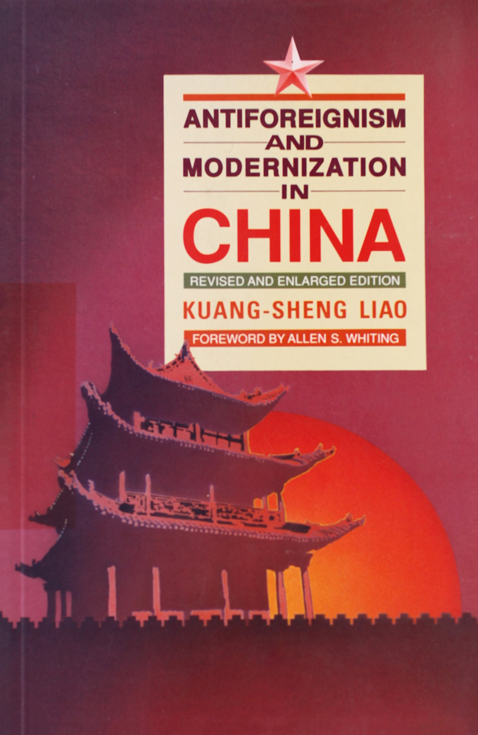 Antiforeignism and Modernization in China
