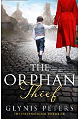 The Orphan Thief: A heartbreaking historical romance from the internationally bestselling author of The Secret Orphan Kindle Edition