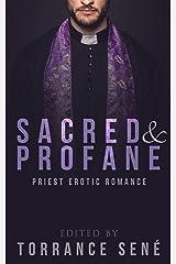 Sacred and Profane: Priest Erotic Romance Kindle Edition