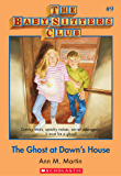 The Baby-Sitters Club #9: The Ghost at Dawn's House (Baby-sitters Club (1986-1999))
