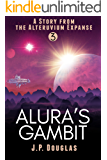 Alura's Gambit: A Story from the Alteruvium Expanse