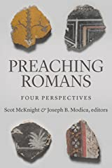 Preaching Romans: Four Perspectives Kindle Edition